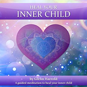 [英文audiobook音频] Heal Your Inner Child - Glenn Harrold