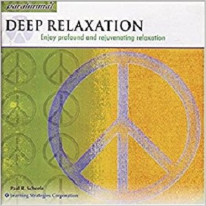 [英文audiobook音频+文本] Deep Relaxation: Enjoy Profound and Rejuvenati...