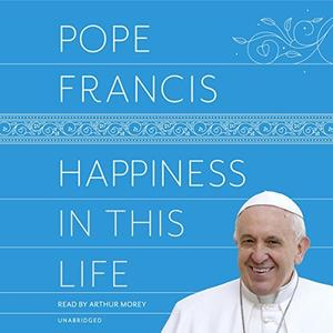 [英文audiobook音频+文本] Happiness in This Life: A Passionate Meditatio...