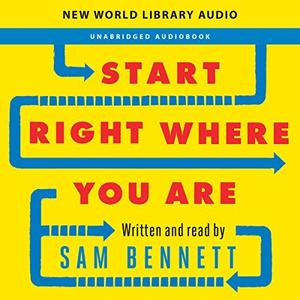 [英文audiobook音频+文本] Start Right Where You Are: How Little Changes ...