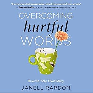 [英文audiobook音频+文本] Overcoming Hurtful Words: Rewrite Your Own Sto...