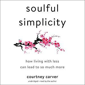 [英文audiobook音频+文本] Soulful Simplicity: How Living with Less Can L...