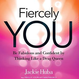 [英文audiobook音频+文本] Fiercely You: Be Fabulous and Confident by Thi...