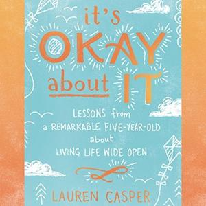 [英文audiobook音频+文本] It's Okay About It: Lessons from a Remarkable ...
