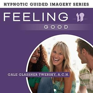 [英文audiobook音频+文本] Feeling Good: The Hypnotic Guided Imagery Seri...