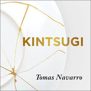 [英文audiobook音频+文本] Kintsugi: Embrace Your Imperfections and Find ...