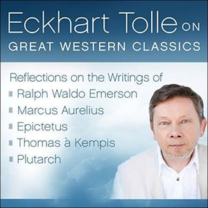 [英文audiobook音频+文本] Eckhart Tolle on Great Western Classics - 0000...