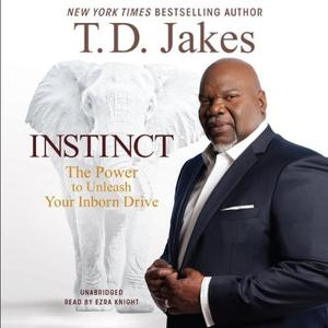 [英文audiobook音频+文本] Instinct: The Power to Unleash Your Inborn Dri...
