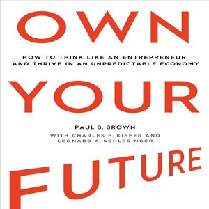 [英文audiobook音频+文本] Own Your Future: How to Think Like an Entrepre...