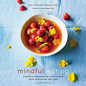 [英文audiobook音频+文本] Mindful Eating: A Guide to Rediscovering a Hea...