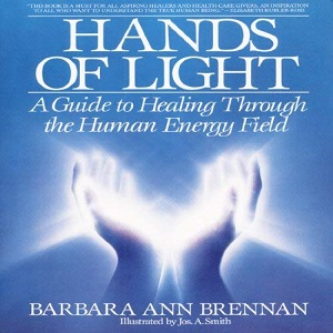 [英文audiobook音频+文本] Hands of Light - Barbara Ann Brennan