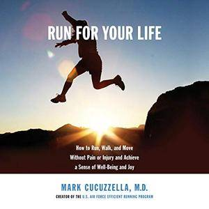 [英文audiobook音频+文本] Run for Your Life: How to Run, Walk, and Move ...