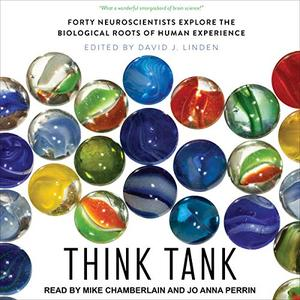 [英文audiobook音频+文本] Think Tank: Forty Neuroscientists Explore the ...