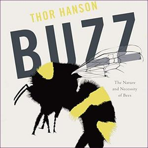 [英文audiobook音频+文本] Buzz: The Nature and Necessity of Bees - Thor ...