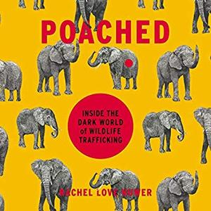 [英文audiobook音频+文本] Poached: Inside the Dark World of Wildlife Tra...