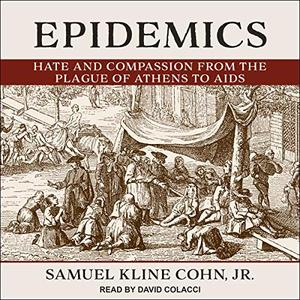 [英文audiobook音频+文本] Epidemics: Hate and Compassion from the Plague...