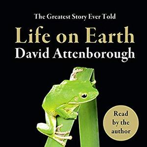 [英文audiobook音频+文本] Life on Earth - David Attenborough