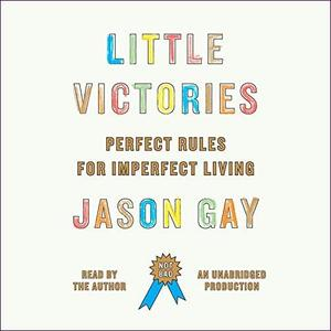 [英文audiobook音频+文本] Little Victories: Perfect Rules for Imperfect Living - Jason Gay
