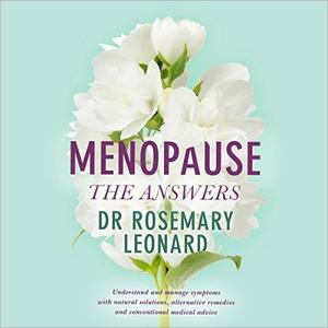 [英文audiobook音频+文本] Menopause - the Answers: Understand and manage...