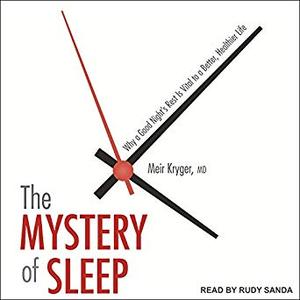 [英文audiobook音频+文本] The Mystery of Sleep: Why a Good Night's Rest ...