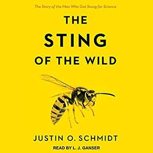 [英文audiobook音频+文本] The Sting of the Wild - Justin O. Schmidt