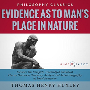 [英文audiobook音频+文本] Evidence as to Man's Place in Nature - Thomas ...