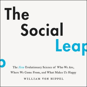 [英文audiobook音频+文本] The Social Leap - William von Hippel