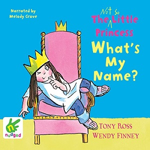 [英文audiobook音频+文本] The Not So Little Princess What's My Name - We...