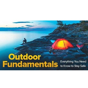 TTC Video视频] Outdoor Fundamentals: Everything You Need to Know to...