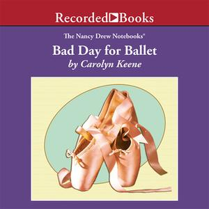 [英文audiobook音频+文本] Bad Day for Ballet - Carolyn Keene