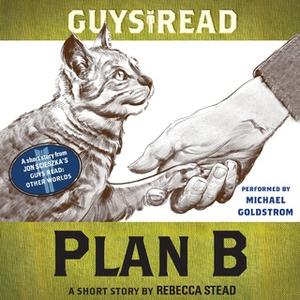 [英文audiobook音频+文本] Guys Read: Plan B - Rebecca Stead