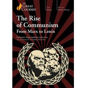TTC Video视频] The Rise of Communism: From Marx to Lenin