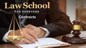 TTC Video视频] Law School for Everyone: Contracts