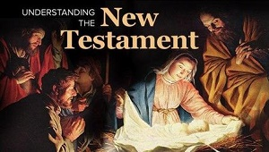TTC Video视频] Understanding the New Testament