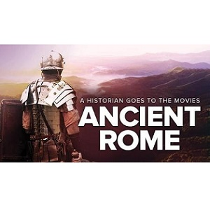 TTC Video视频] A Historian Goes to the Movies: Ancient Rome