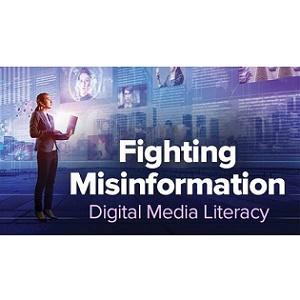 TTC Video视频] Fighting Misinformation: Digital Media Literacy