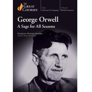 TTC Video视频] George Orwell: A Sage for All Seasons