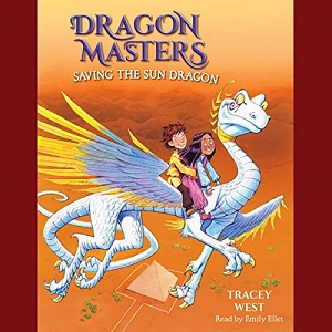 [英文audiobook音频+文本] Saving the Sun Dragon: Dragon Masters, Book 2 ...