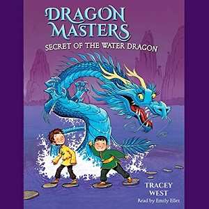 [英文audiobook音频+文本] Secret of the Water Dragon: Dragon Masters, Bo...