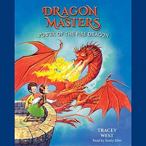[英文audiobook音频+文本] Power of the Fire Dragon: Dragon Masters, Book...