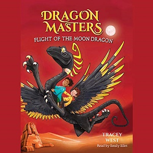 [英文audiobook音频+文本] Flight of the Moon Dragon: Dragon Masters, Boo...