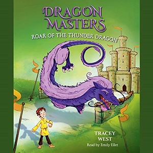 [英文audiobook音频+文本] Roar of the Thunder Dragon Dragon Masters, Boo...