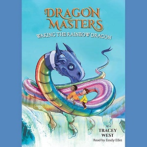 [英文audiobook音频+文本] Waking the Rainbow Dragon Dragon Masters, Book...