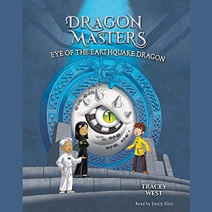[英文audiobook音频+文本] Eye of the Earthquake Dragon Dragon Masters, B...