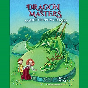 [英文audiobook音频+文本] Land of the Spring Dragon Dragon Masters, Book...